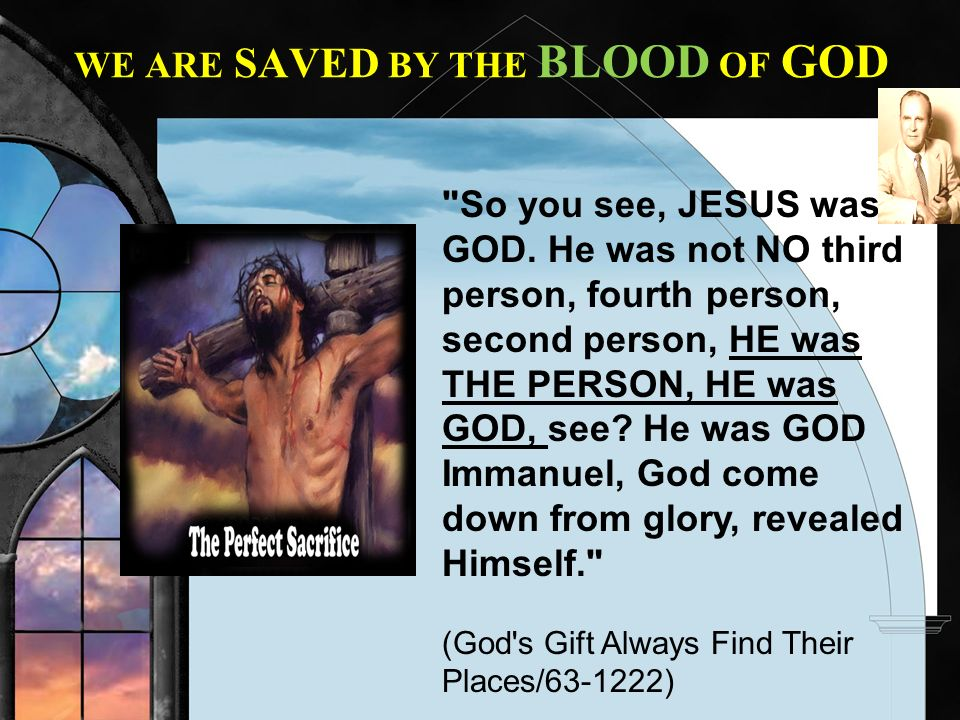 WE ARE SAVED BY THE BLOOD OF GOD