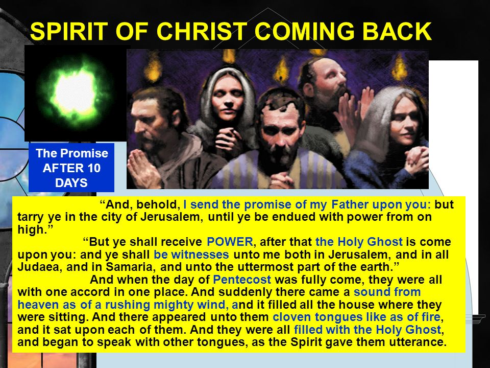 SPIRIT OF CHRIST COMING BACK