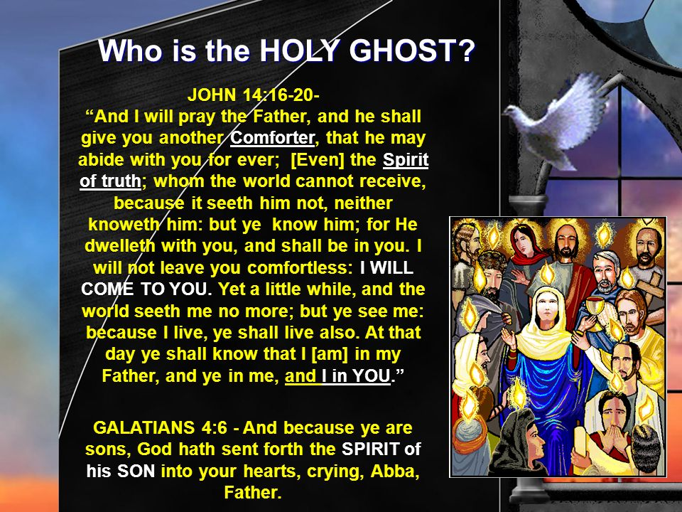 Who is the HOLY GHOST