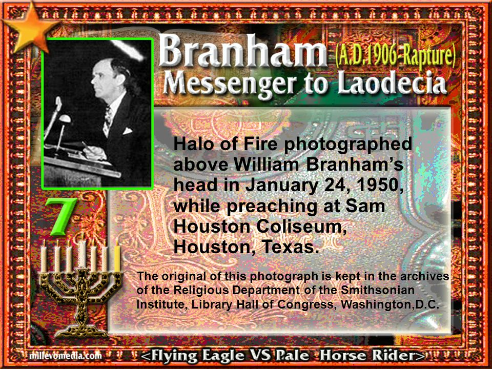 Halo of Fire photographed above William Branham's head in January 24, 1950, while preaching at Sam Houston Coliseum, Houston, Texas.