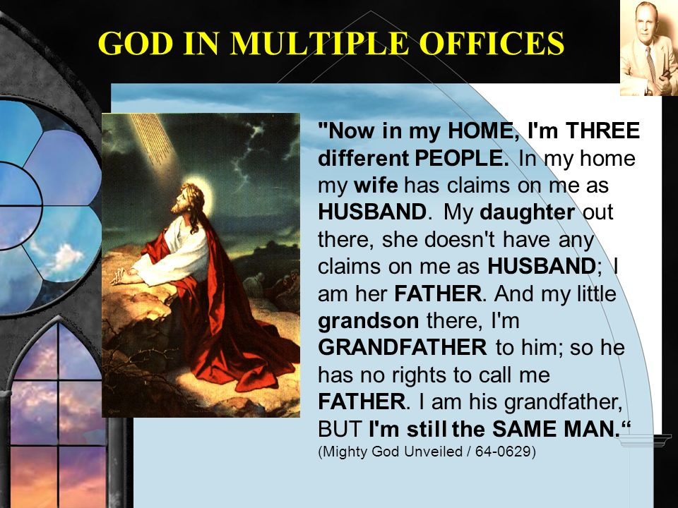 GOD IN MULTIPLE OFFICES