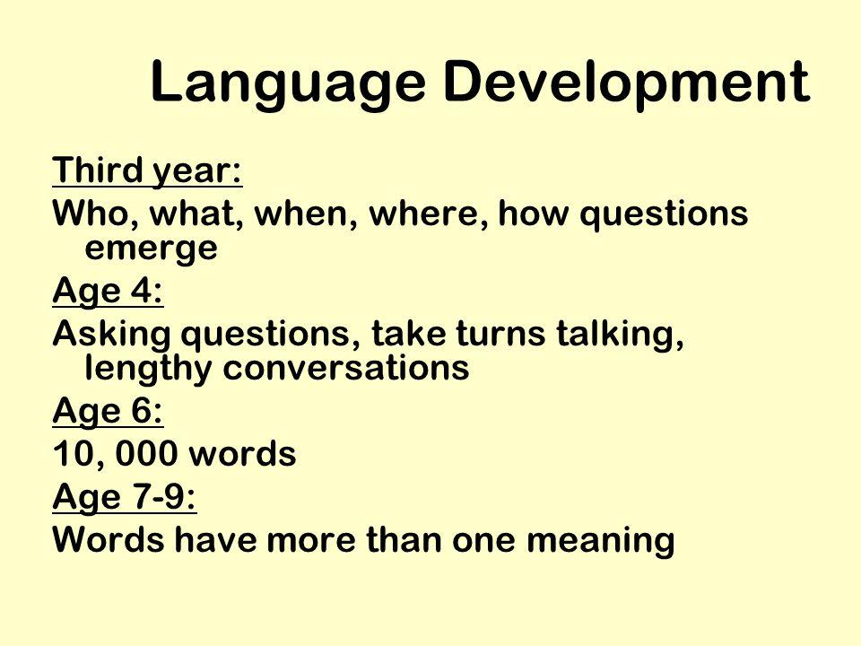 Language Development Third year: