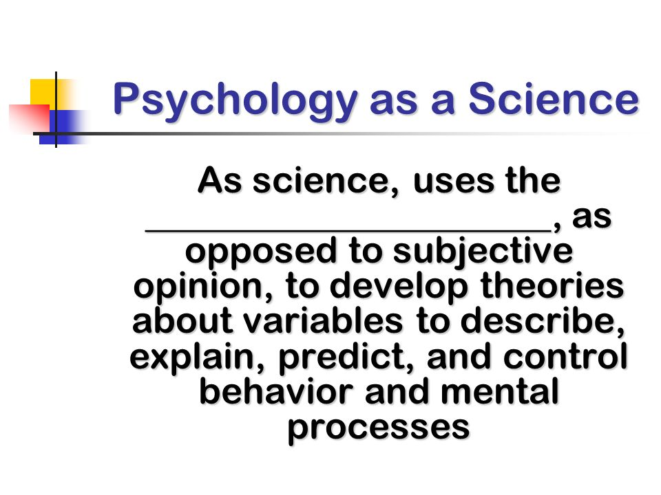 Goals of Psychology: Describe, Explain, Predict, and Control