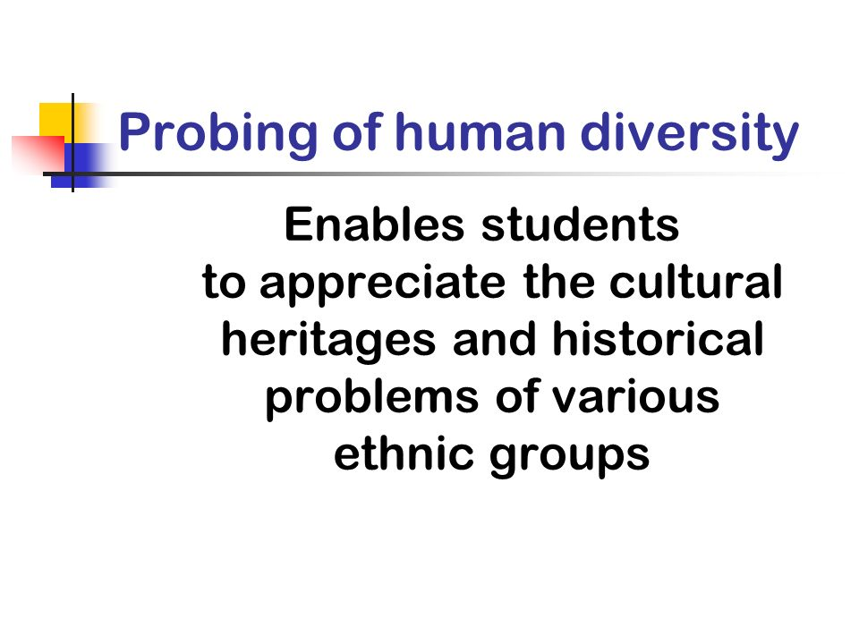 Probing of human diversity