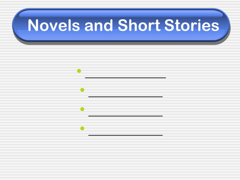 Novels and Short Stories