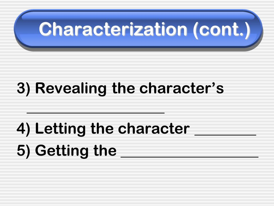 Characterization (cont.)