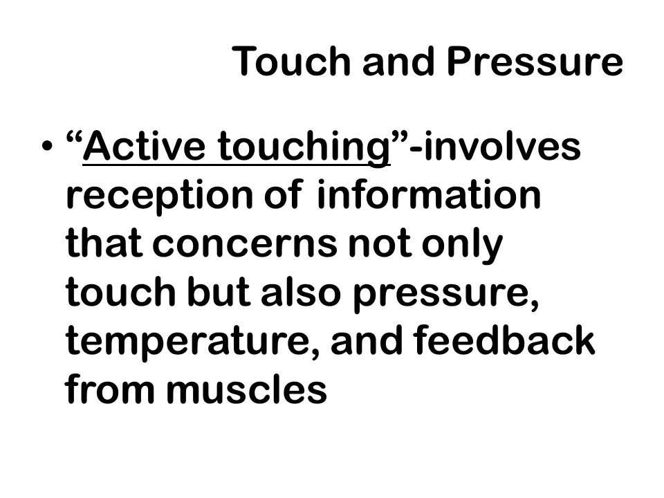 Touch and Pressure