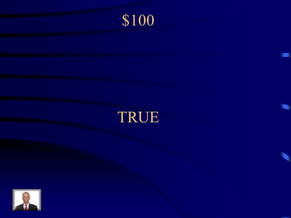 $100 TRUE