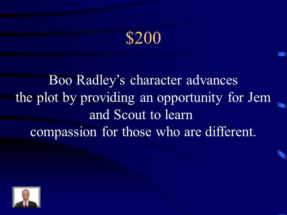 $200 Boo Radley's character advances