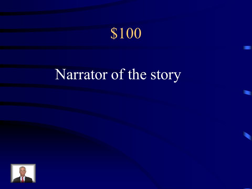 $100 Narrator of the story