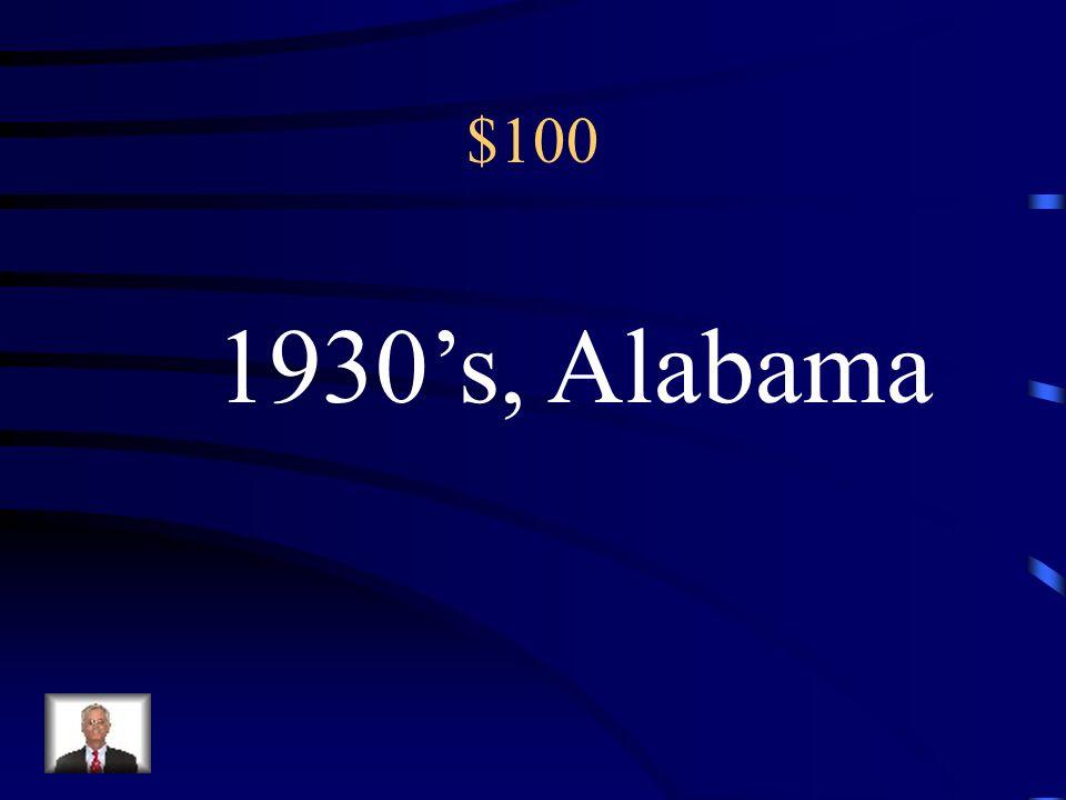 $100 1930's, Alabama