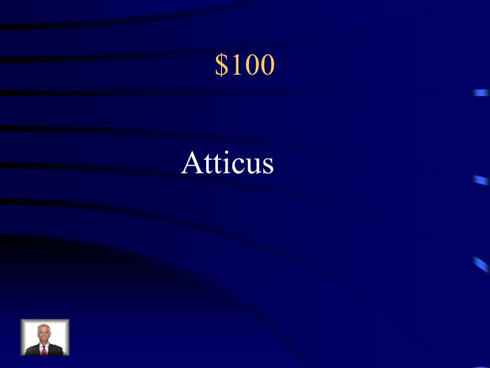 $100 Atticus