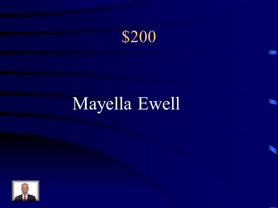 $200 Mayella Ewell