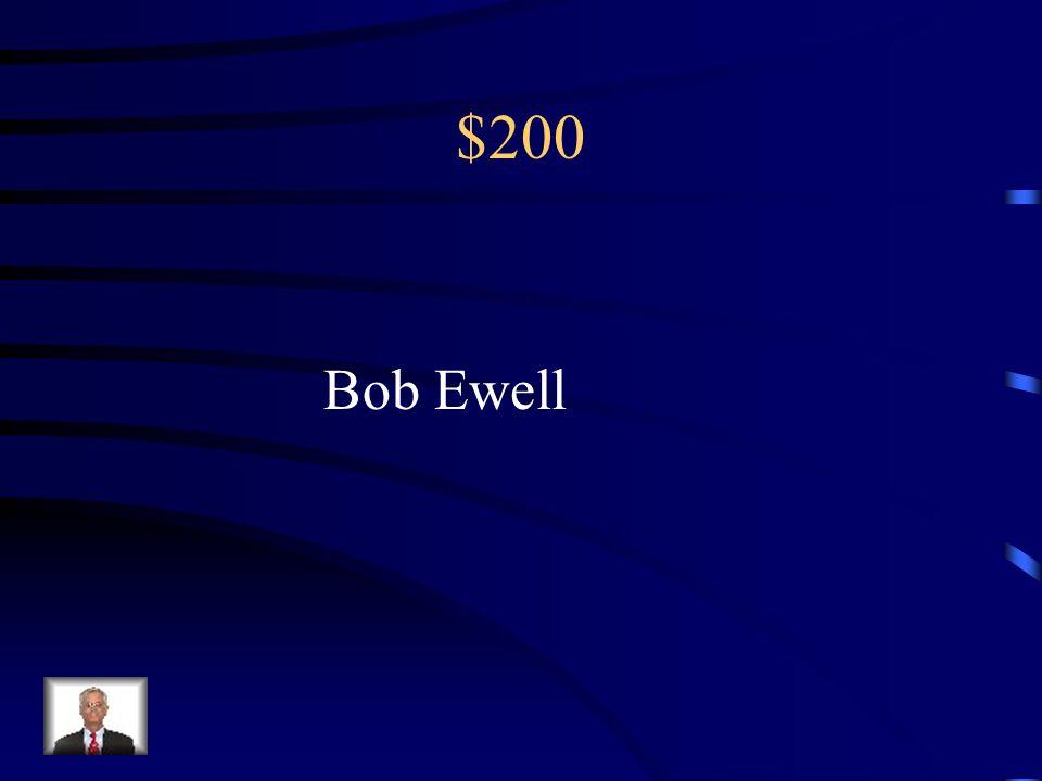 $200 Bob Ewell