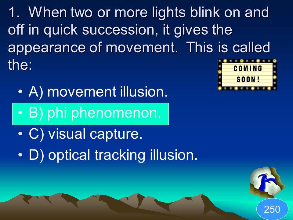 D) optical tracking illusion.
