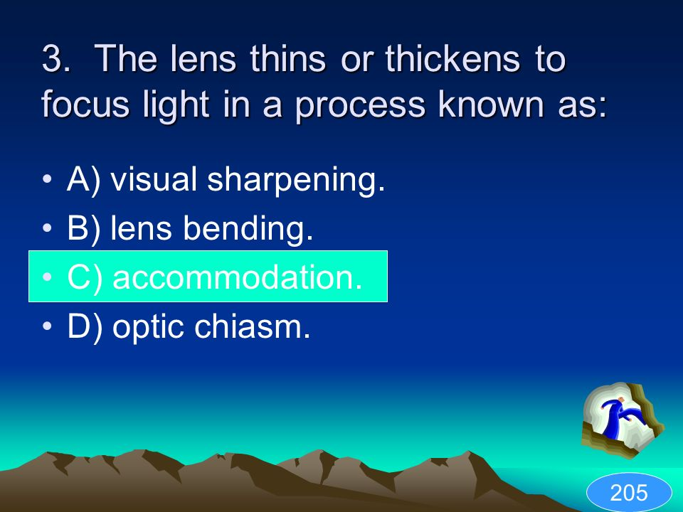 3. The lens thins or thickens to focus light in a process known as: