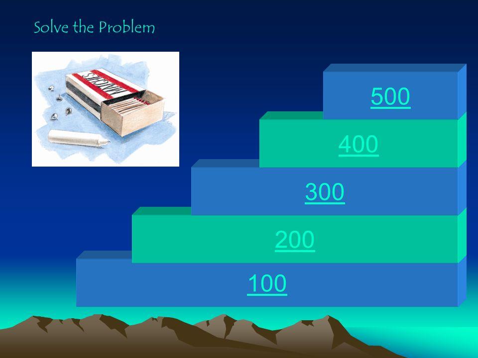 Solve the Problem 500 400 300 200 100