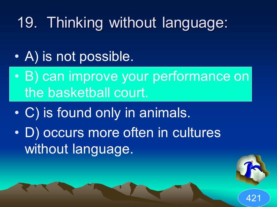 19. Thinking without language: