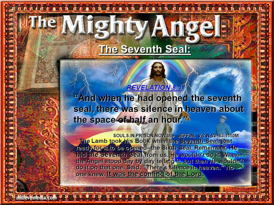 The Seventh Seal: REVELATION 8:1