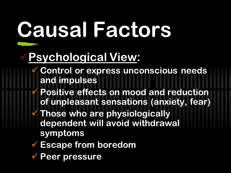 Causal Factors Psychological View: