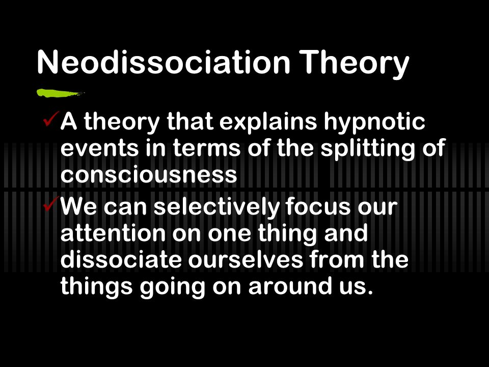Neodissociation Theory