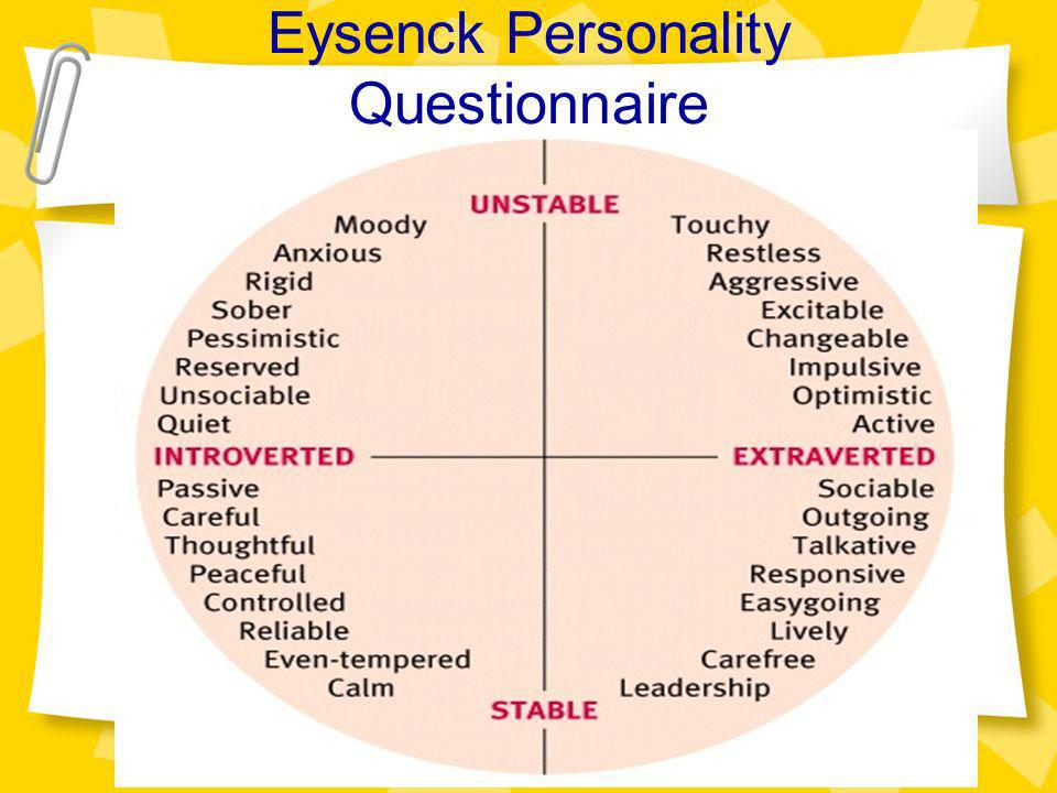 evaluation of eysencks trait theory of personality Some theories underpin well-known personality assessment instruments (such  as  hans eysenck 1950s (trait examples from his inventory), lively, talkative,.