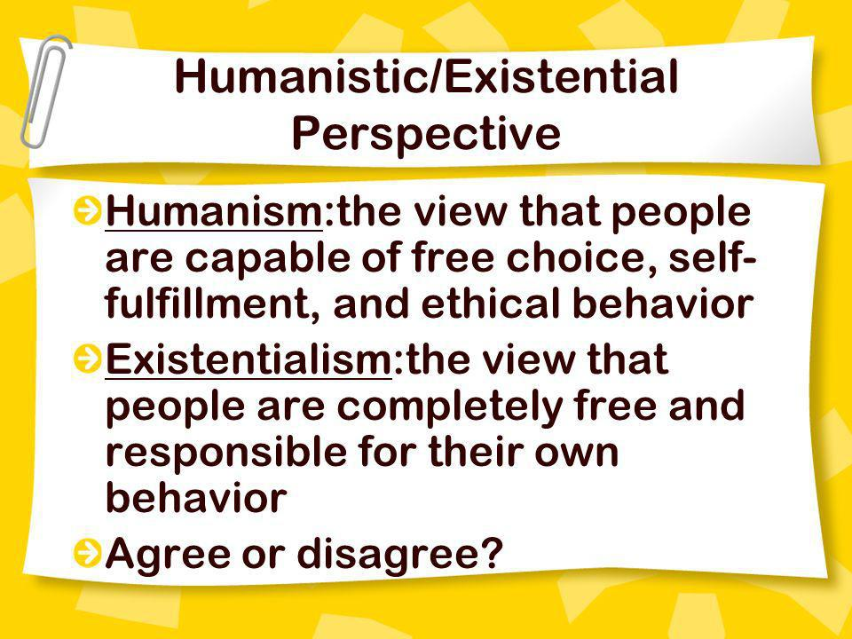 Humanistic/Existential Perspective