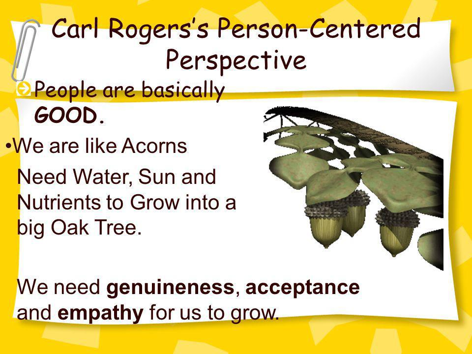 Carl Rogers's Person-Centered Perspective