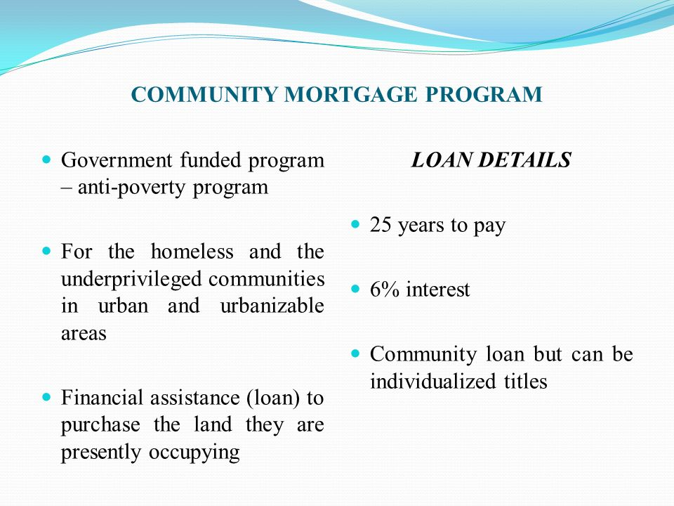 COMMUNITY MORTGAGE PROGRAM