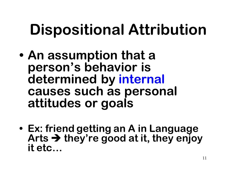 Dispositional Attribution
