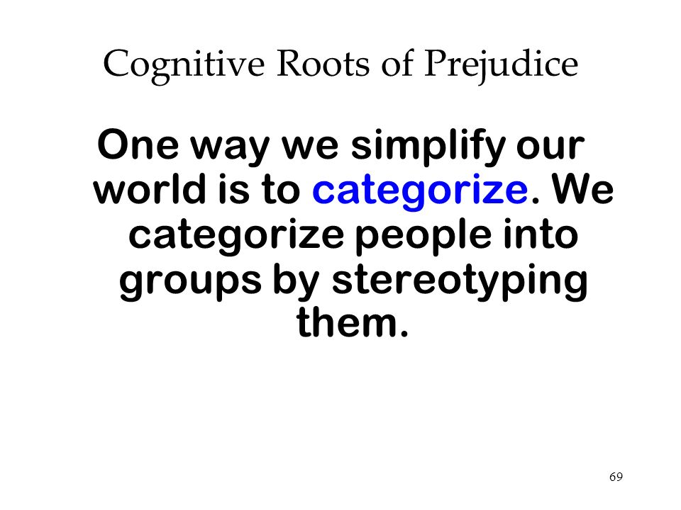 Cognitive Roots of Prejudice