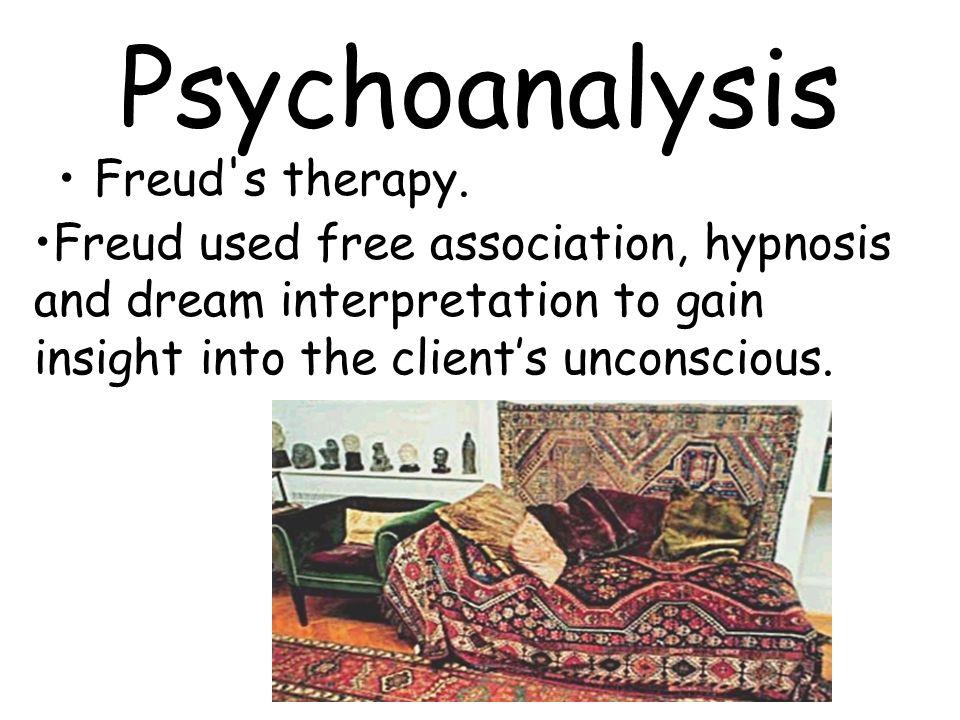 Psychoanalysis Freud s therapy.