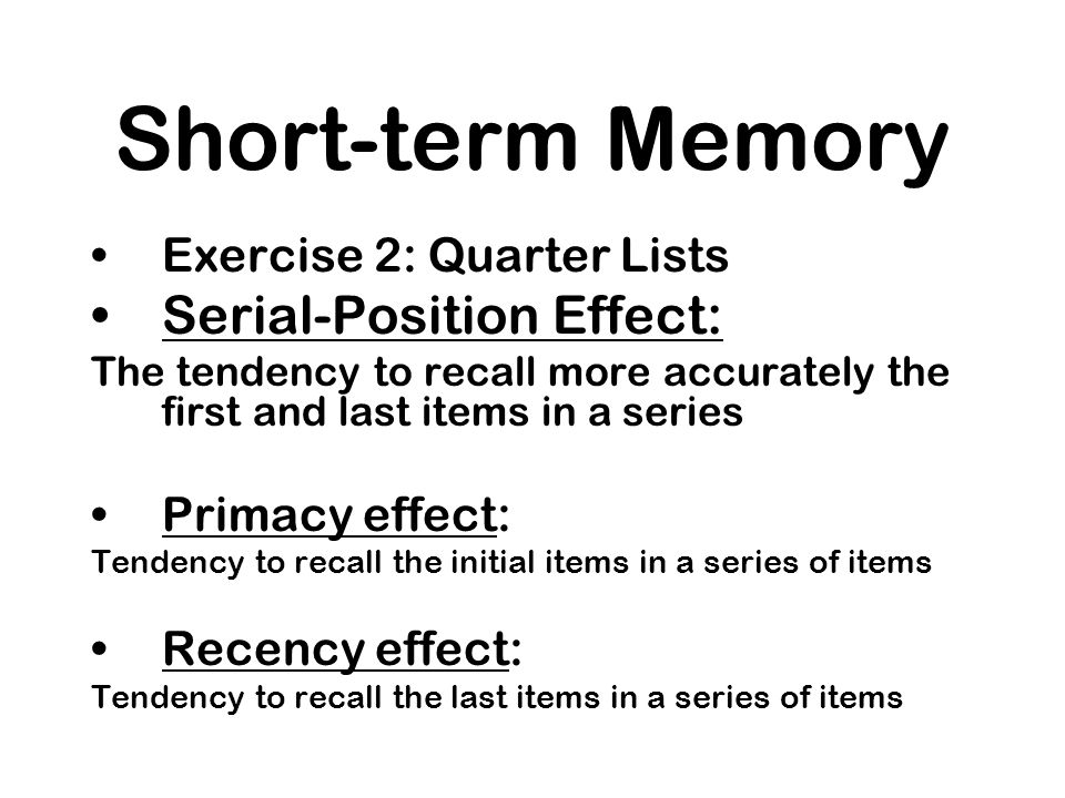 Short-term Memory Serial-Position Effect: Exercise 2: Quarter Lists