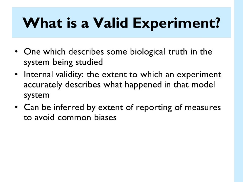 What is a Valid Experiment