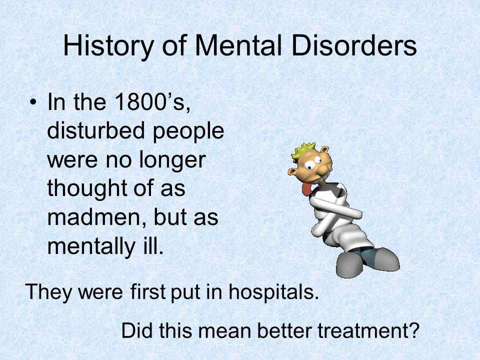 History of Mental Disorders