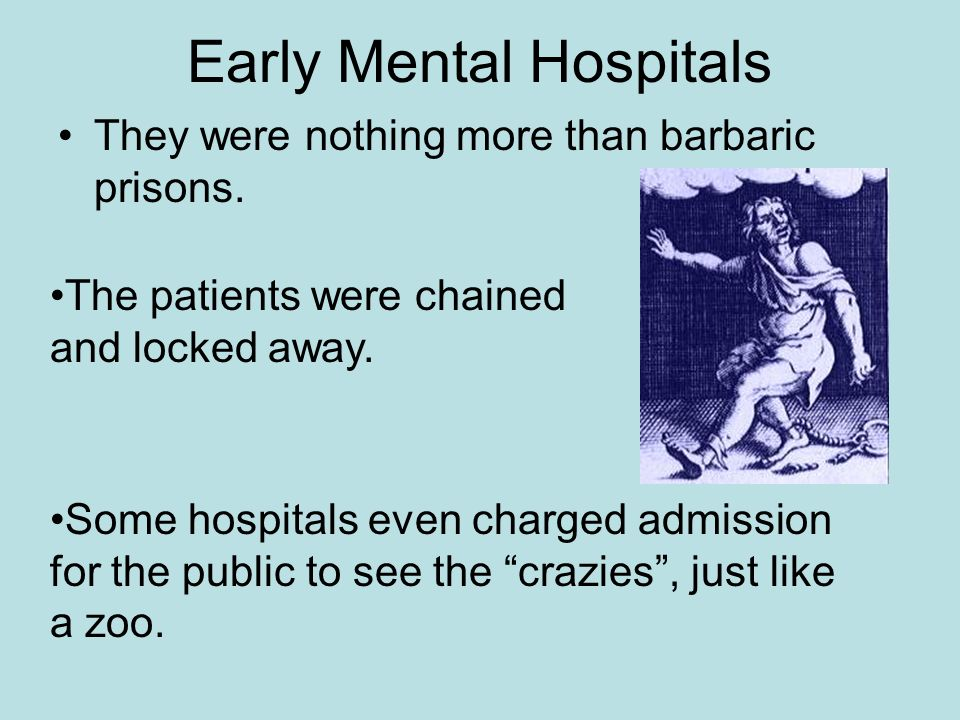 Early Mental Hospitals