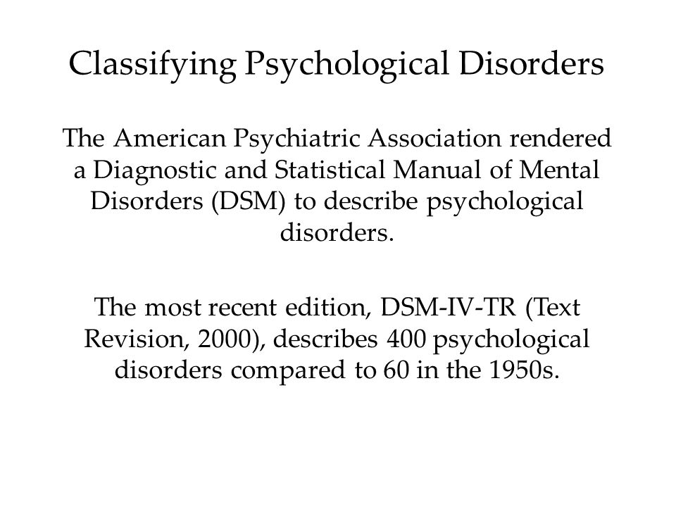 "dsm iv psychological disorders News analysis: controversial mental health guide dsm-5  association's "" diagnostic and statistical manual of mental disorders"" (dsm-5)  most, as he  was chair of the taskforce for dsmiv-tr (the previous update in 1994."