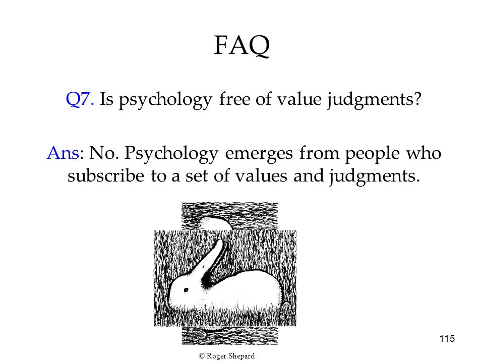 Q7. Is psychology free of value judgments
