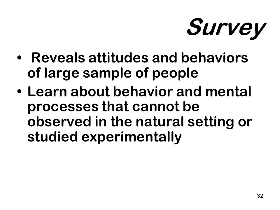 Survey Reveals attitudes and behaviors of large sample of people