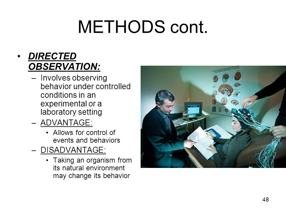 METHODS cont. DIRECTED OBSERVATION: