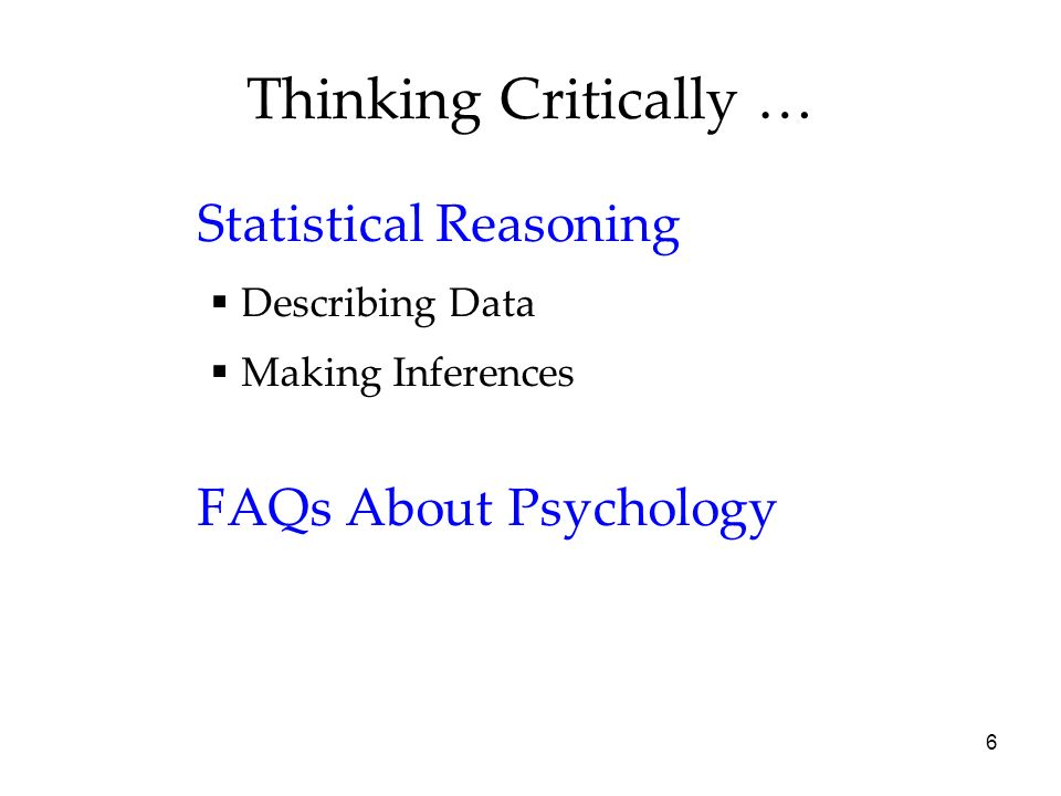 statistical reasoning in psychology Critical questions: cognitive psychology and education critical questions: cognitive psychology and the law  judgment & reasoning cognitive psychology and.