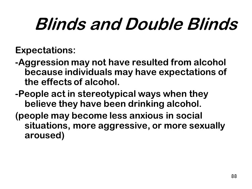 Blinds and Double Blinds
