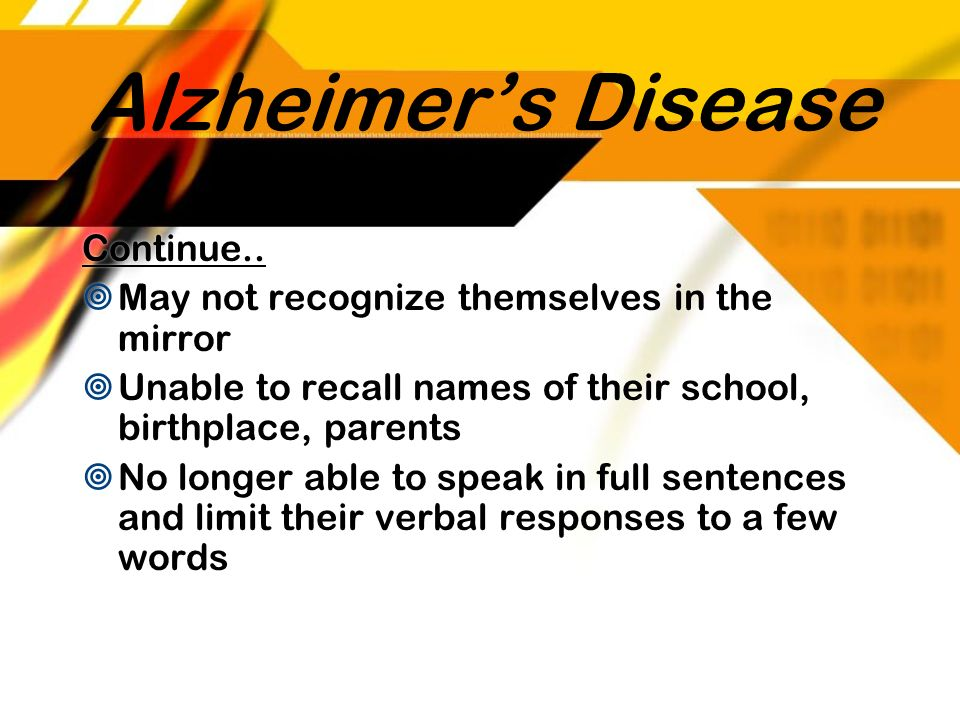 Alzheimer's Disease Continue..