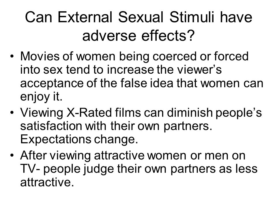 Can External Sexual Stimuli have adverse effects