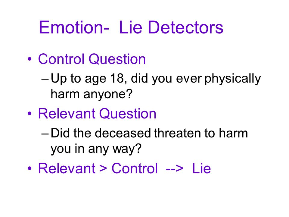 Emotion- Lie Detectors