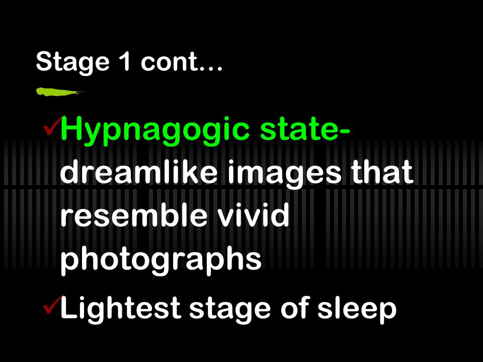 Hypnagogic state-dreamlike images that resemble vivid photographs
