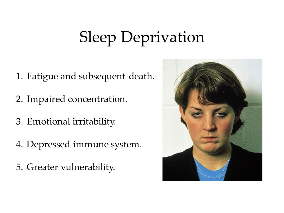 Sleep Deprivation Fatigue and subsequent death.