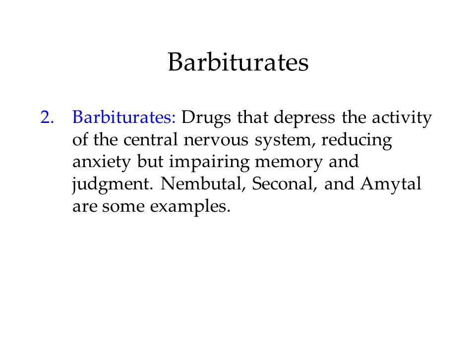 Barbiturates