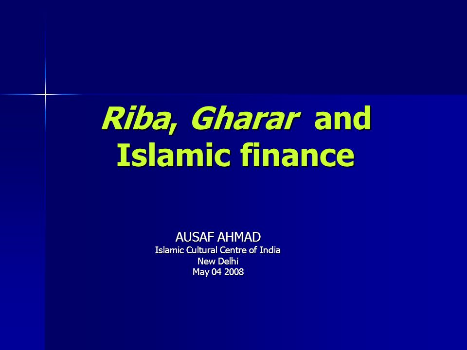 Riba, Gharar and Islamic finance