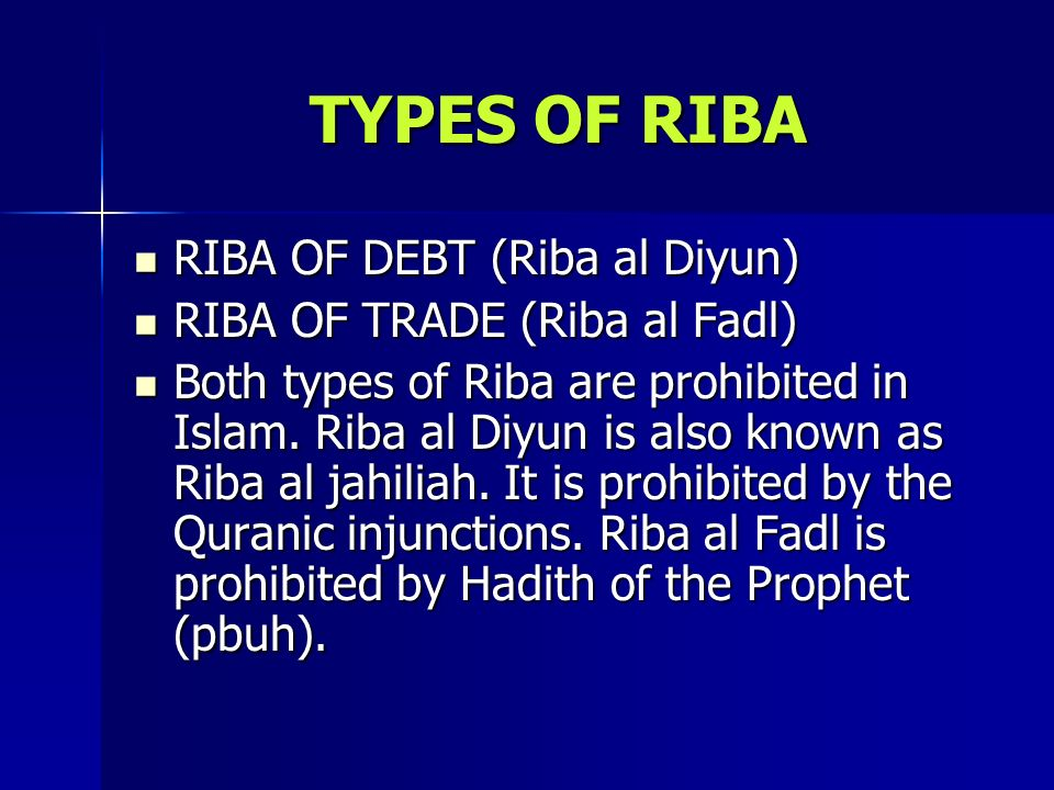 TYPES OF RIBA RIBA OF DEBT (Riba al Diyun)